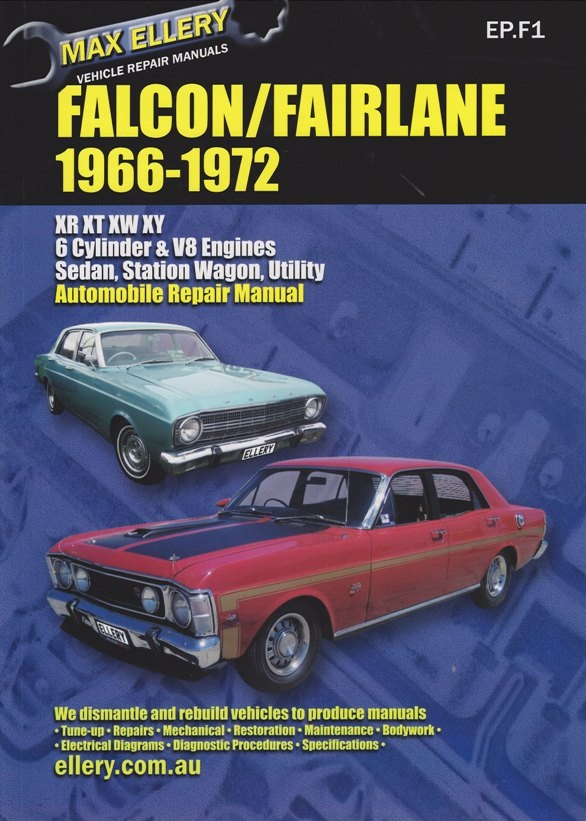 falcon fairlane xr xt xw xy vehicle repair manual 66 72 ellery rh ellery com au 2005 Ford Falcon 2003 Ford Falcon