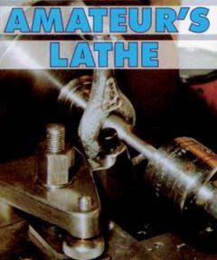 Amateurs Lathe