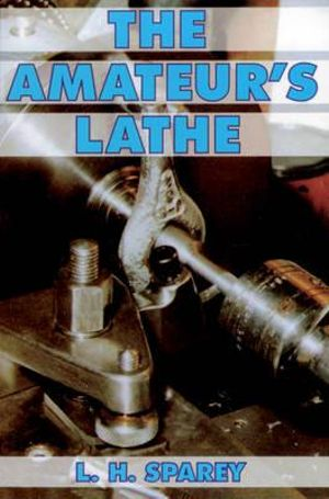 Amateurs Lathe