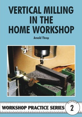 VERTICAL MILLING HOME WORK