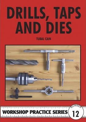 Drills Taps & Dies
