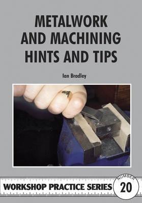 METALWORK MACHINING HINTS