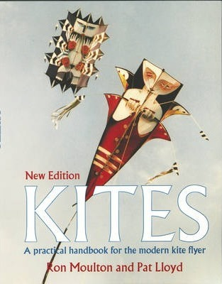 Kites: A Practical Handbook