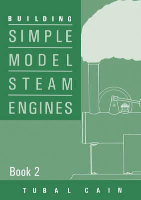 Simple Model Steam Engines Vol 2