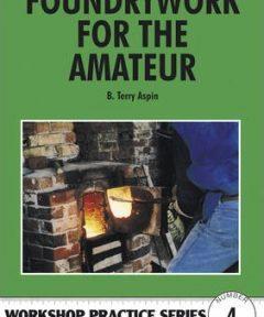 Foundrywork For Amateur