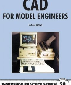CAD FOR MODEL ENGINEER