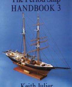 Period Ship Handbook Vol 3