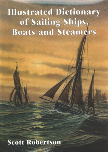 Illustrated Dictionary of Sailing Ships