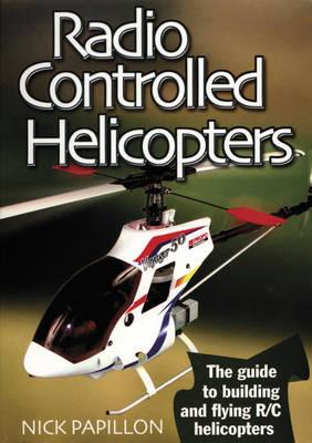 Radio Controlled Helicopters 2Nd Ed