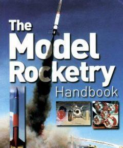 Model Rocketry Handbook 21st Century