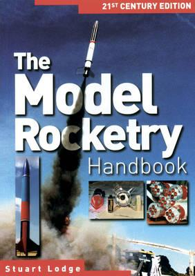 Model Rocketry Handbook 21st Century
