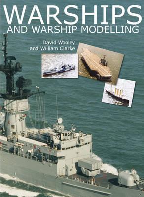 Warships & Warship Modelling