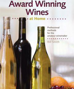 Making Award Wining Wines at Home